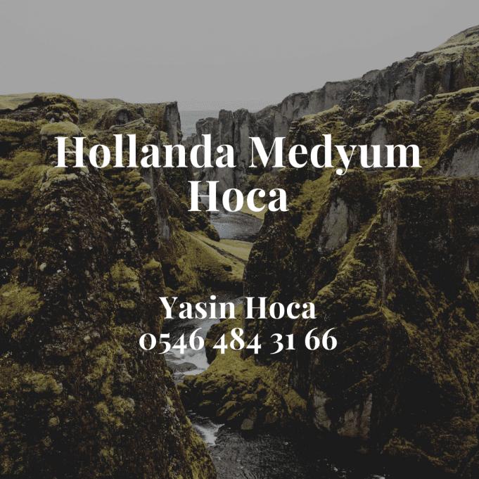 Hollanda Medyum Hoca